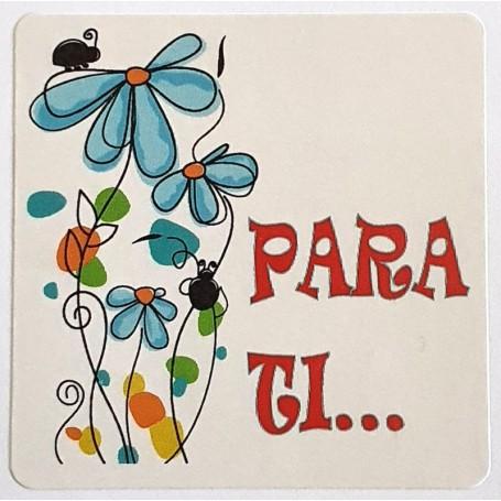 Etiqueta Flores - Para ti 40x40